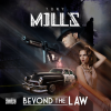 Beyond the law tony mills