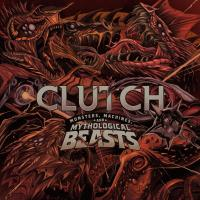 Clutch monsters machines and mythological beats