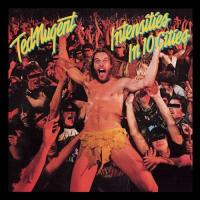 Intensities in ten cities ted nugent
