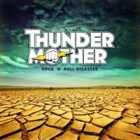 Thundermother rock n roll disaster